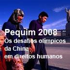 Pequim 2008: Os desafios olímpicos da China em direitos humanos