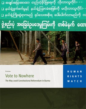 Vote to Nowhere: The May 2008 Constitutional Referendum in Burma