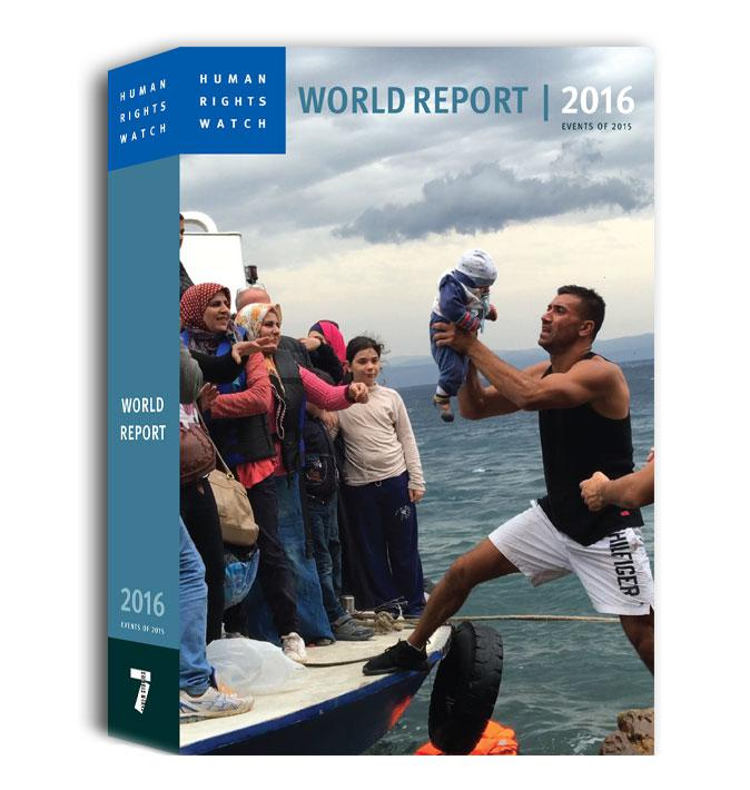 World Report 2016. Cover: Asylum seekers and migrants descend from a fishing vessel used to transport them from Turkey to the Greek island of Lesbos, October 11, 2015.