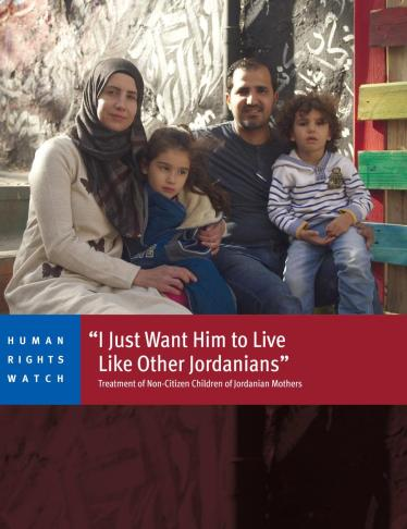 Q&A: Status of Non-Citizen Children of Jordanian Mothers | Human