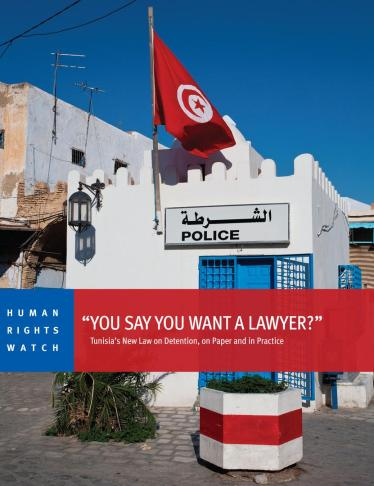Tunisia: Lax Enforcement of Right to Lawyer