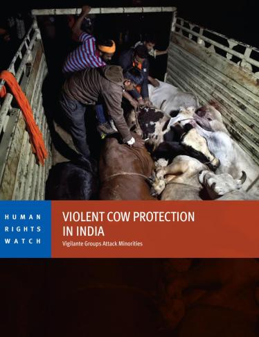 Interview: Killing in the Name of Cows | Human Rights Watch