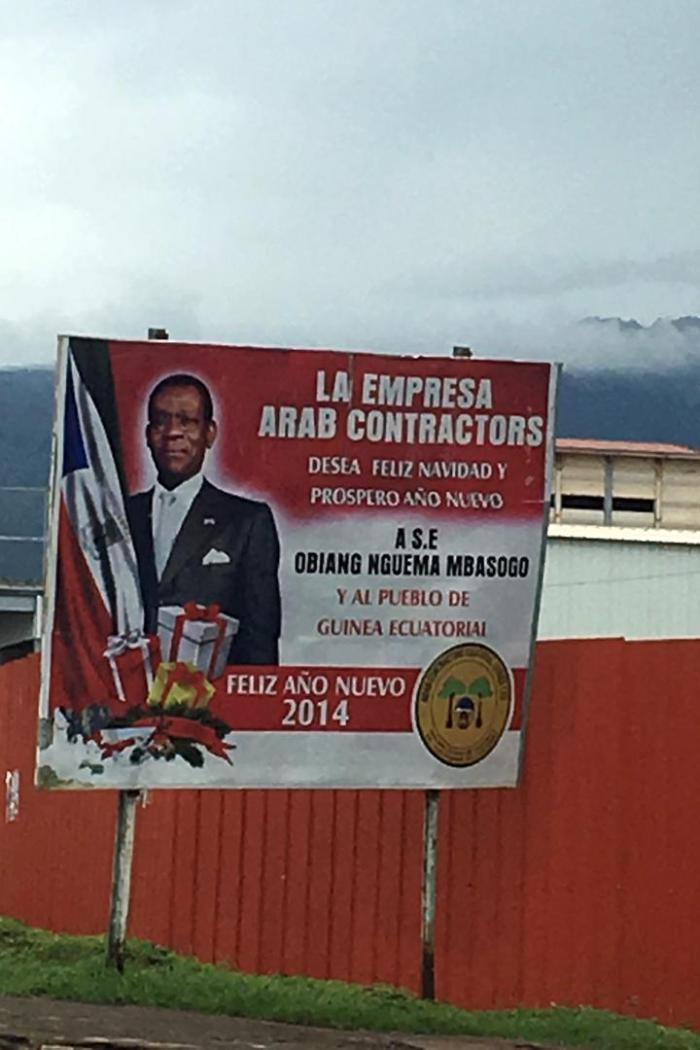 A billboard in  Malabo, the capital, installed by the construction company Arab Contractors wishing the president and the people of Equatorial Guinea  a happy new year.