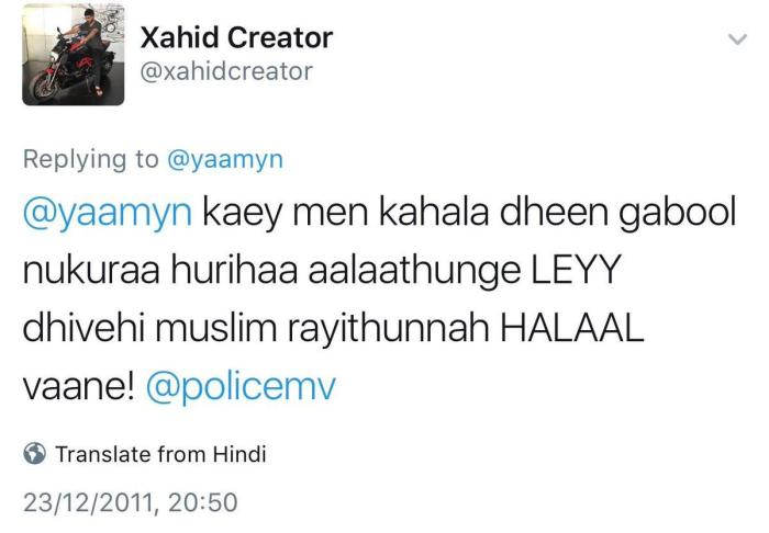 "Screenshot of a now deleted tweet from December 23, 2011, reads: ""@yaamyn the blood of disbelievers like you is halal for all Maldivian Muslim citizens!"""