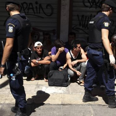 Greece: Abusive Crackdown on Migrants