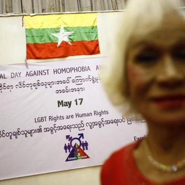 Burma: Protect, Not Target, Gay People