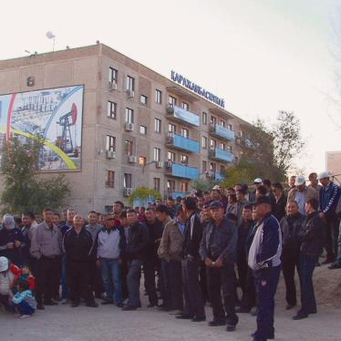 Dispatches: Kazakhstan Slammed Over Treatment of Workers