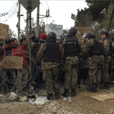 Dispatches: Macedonia Blocking its Borders to People at Risk