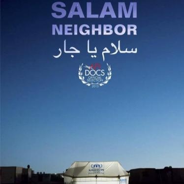 Human Rights Watch Hosts the Los Angeles Premiere of Salam Neighbor