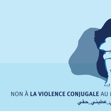 Maroc : La persistance de la violence conjugale est inacceptable