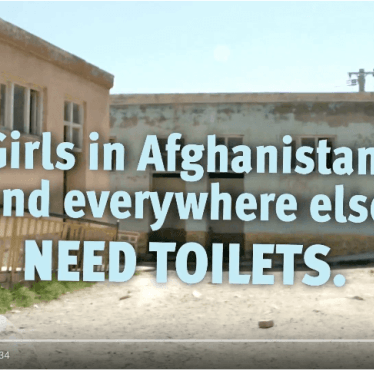 Girls in Afghanistan—and Everywhere Else—Need Toilets