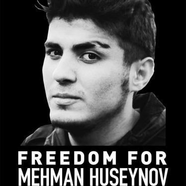Free Azerbaijani Journalist Mehman Huseynov