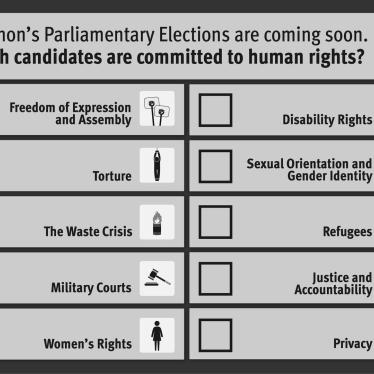 Lebanon: Political Parties Shun Rights Issues