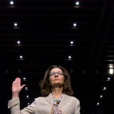 US: Haspel Vote Sends Wrong Message on Torture