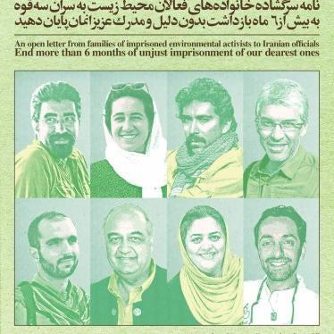 Iran: Environmentalists Face Arbitrary Detention